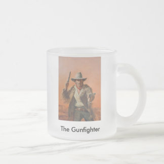 C.Dawn 10-07 220, The Gunfighter Frosted Glass Coffee Mug