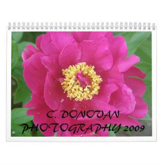 C. DONOVAN PHOTOGRAPHY  2009 CALENDAR