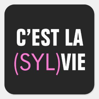 C'est la (Syl)Vie - C'est la Vie Square Sticker