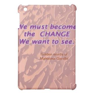 C H A N G E  -  E s s e n t i a l .... M K Gandhi Cover For The iPad Mini