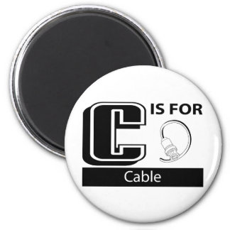 C Is For Cable 2 Inch Round Magnet