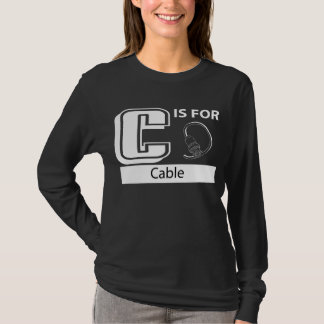 C Is For Cable T-Shirt