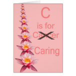 C IS FOR CARING Cancer support pink ribbon Card