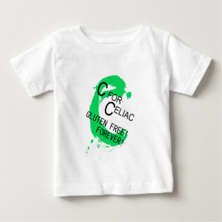 C is for Celiac Gluten Free Forever Infant T-shirt