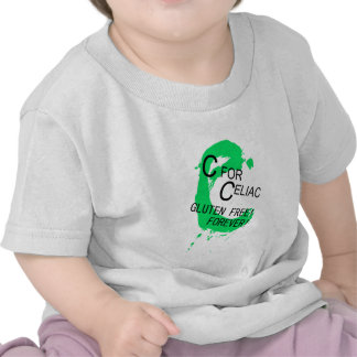 C is for Celiac Gluten Free Forever T Shirts