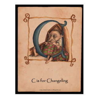 C is for Changeling Postcard
