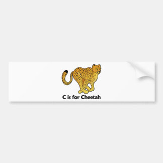 C is for Cheetah Bumper Sticker