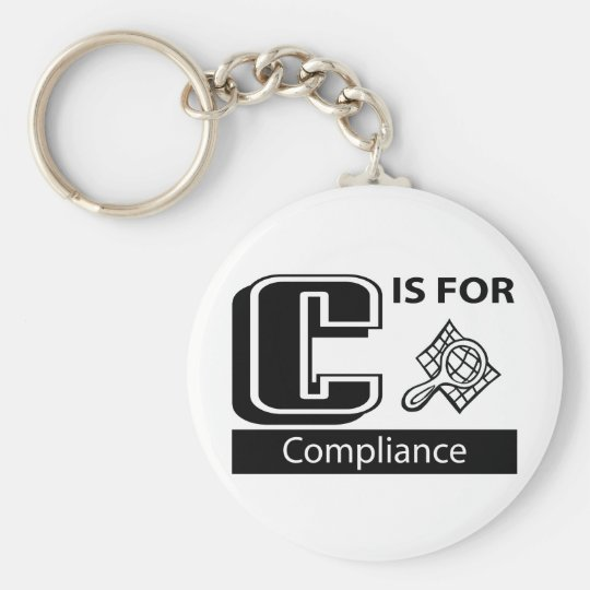 C Is For Compliance Keychain