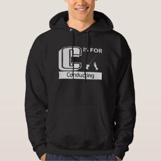 C Is For Conducting Hoodie