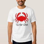 C is for Crab T Shirts