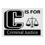 C Is For Criminal Justice Print