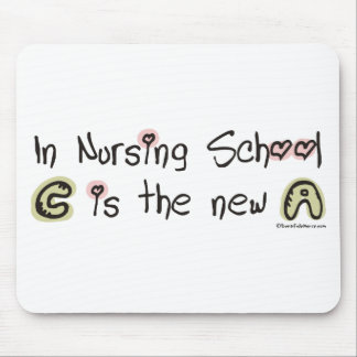 C is the new A in Nursing School Mouse Pad