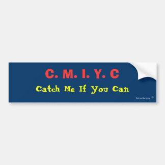 C.M.I.Y.C, pegatina Pegatina Para Auto