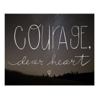 """C.S. Lewis Quote """"Courage, Dear Heart"""" home decor"""