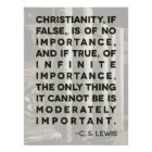 "C. S. Lewis Quote Poster - ""Christianity..."""