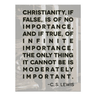 """C. S. Lewis Quote Poster - """"Christianity..."""""""