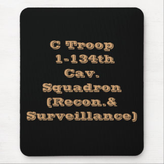 C Troop 1 - 134th Cav. Mouse Pad