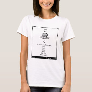 C was once a little cake T-Shirt
