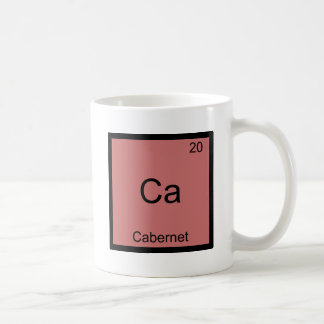 Ca - Cabernet Funny Chemistry Element Symbol Tee Classic White Coffee Mug