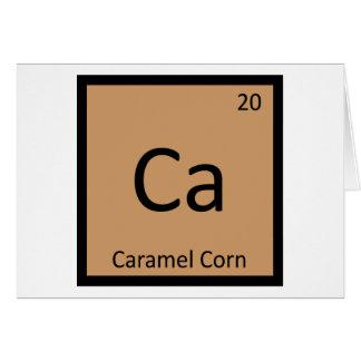 Ca - Caramel Corn Chemistry Periodic Table Symbol Card