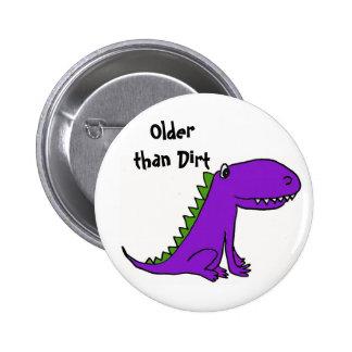 CA- Older than Dirt Dinosaur Button