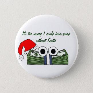 CA- Santa Money satire button