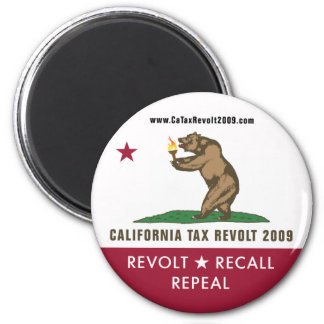 CA Tax Revolt 2009 Flag Magnet