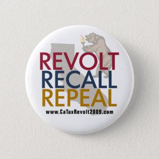 CA Tax Revolt 2009 - Revolt Recall Repeal Button