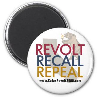 CA Tax Revolt 2009 - Revolt Recall Repeal Magnet