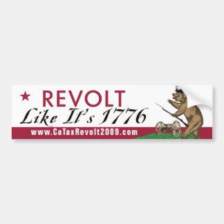 CA Tax Revolt Like It's 1776 Bumper Sticker Car Bumper Sticker