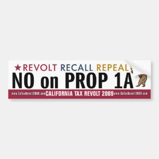 CA Tax Revolt - No on Prop 1A Bumper Sticker Car Bumper Sticker