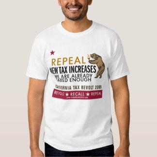 CA Tax Revolt - Repeal New Tax Increases T-Shirt