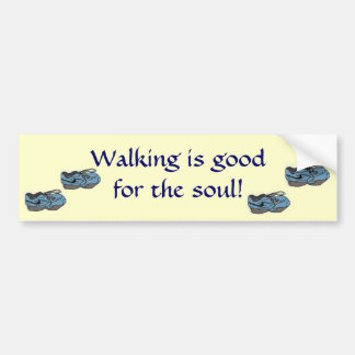CA- Walking is good bumper sticker Car Bumper Sticker