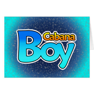 Cabana Boy Card