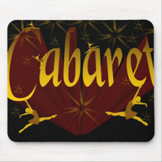 Cabaret Mouse Pad