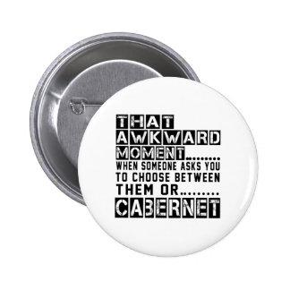 Cabernet. Designs 2 Inch Round Button