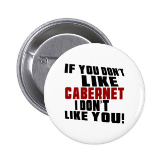 CABERNET Don't Like Designs 2 Inch Round Button