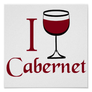 Cabernet Wine Drinker Posters