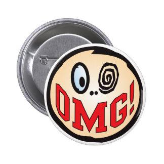 Cabeza del texto de OMG Pin Redondo De 2 Pulgadas