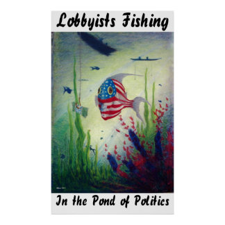 Cabilderos que pescan en la charca de la política impresiones