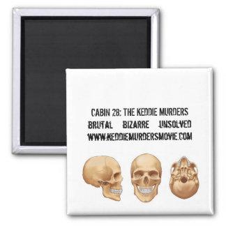 Cabin 28: The Keddie Murders skull magnet