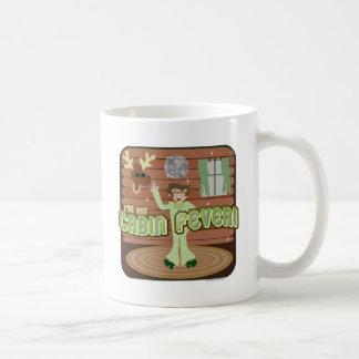 Cabin Fever! Coffee Mug