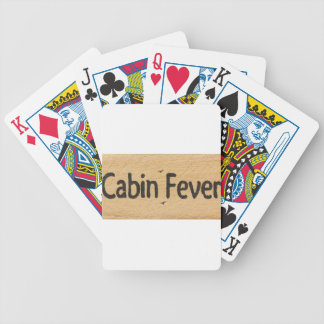 Cabin Fever Sign Bicycle Playing Cards