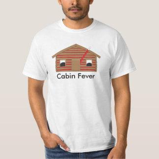 Cabin Fever T-Shirt