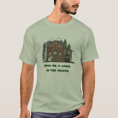 Cabin in the Woods-Mens Tee at Zazzle