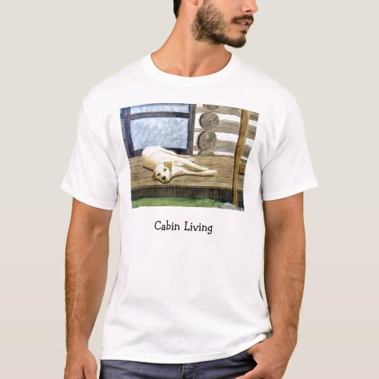 Cabin Living T-Shirt