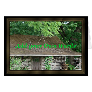 Cabin Picture-customize Greeting Cards