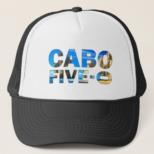 Cabo 50th birthday trucker trucker hat
