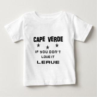 Cabo Verde si usted no lo ama, se va Playera De Bebé