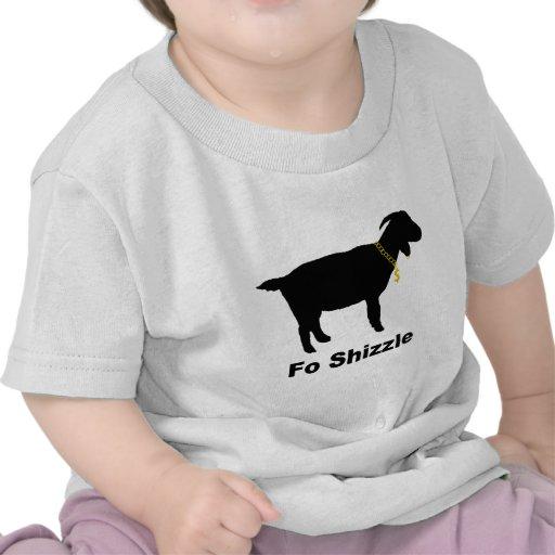 Cabra de Fo Shizzle Camiseta